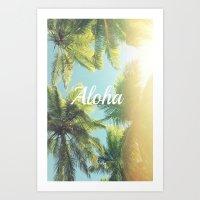 """aloha Art Prints featuring AloHa by """"CVogiatzi."""