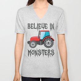 Tractors I Believe in Monsters Farming Unisex V-Neck
