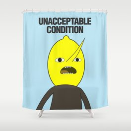Unacceptable condition Lemongrab Shower Curtain