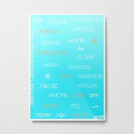 Love speaks in every language Metal Print