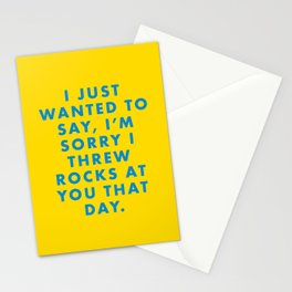 Rushmore - I just wanted to say, I'm sorry I threw rocks at you that day. Stationery Cards