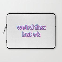 Weird Flex, But Ok - White Laptop Sleeve