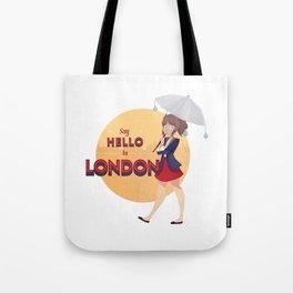 Say Hello to London Tote Bag