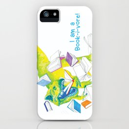 I am a Book-i-vore! iPhone Case