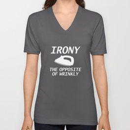 Irony The Opposite Of Wrinkly Unisex V-Neck