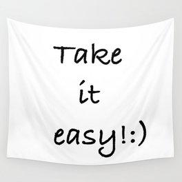 Take it easy logo design tshirt Wall Tapestry