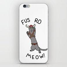 Fus Ro MEOW! iPhone & iPod Skin