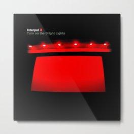 Interpol - Turn On The Bright Lights Metal Print