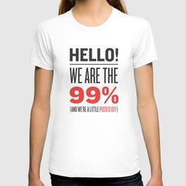 have we met? T-shirt