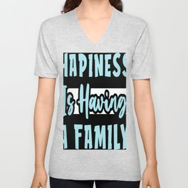 Family is Happiness Unisex V-Neck