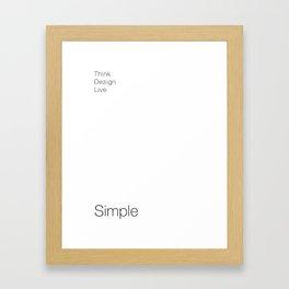 Think-Design-Live SIMPLE Framed Art Print