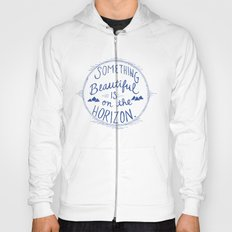 Something Beautiful is On the Horizon Blue Hoody