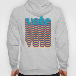 Get out the Vote Hoody