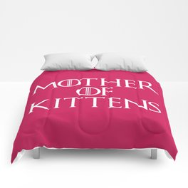 Mother Of Kittens Funny Quote Comforters