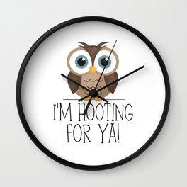 I'm Hooting For Ya! Wall Clock