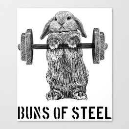 Buns of Steel Canvas Print