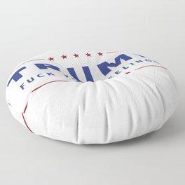 Trump - Fuck Your Feelings Floor Pillow