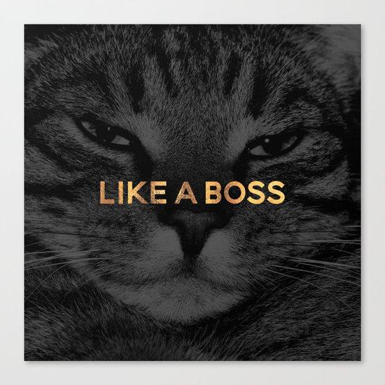 Like A Boss / Cat Canvas Print