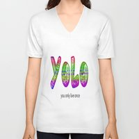 yolo V-neck T-shirts featuring YoLo by  Alexia Miles photography