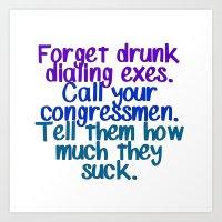 Call your congressmen. Art Print
