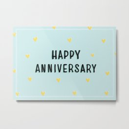 Happy Anniversary Metal Print