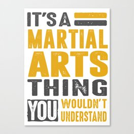 Martial Arts Thing Canvas Print