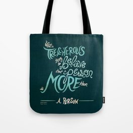 What a Treacherous Thing to Believe Tote Bag