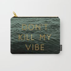 Vibe Killer Carry-All Pouch