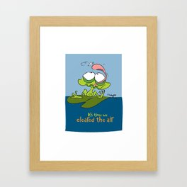 It's Time We Cleared The Air Framed Art Print