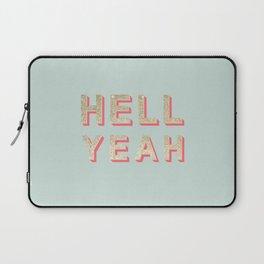 HELL YEAH Laptop Sleeve