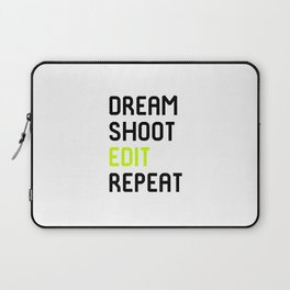 Dream Shoot Edit Repeat Film School Laptop Sleeve