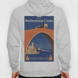 Vintage poster - Mediterranean Cruises Hoody