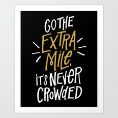 Go The Extra Mile Art Print
