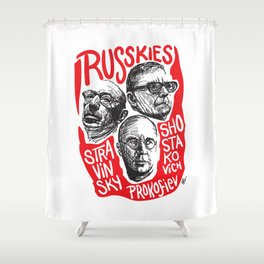 Russkies-Russian composers Shower Curtain