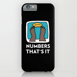 Body weight is just a number! iPhone Case