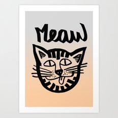 CAT MEAW FACE Art Print