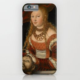 """Lucas Cranach the Elder """"Judith with the Head of Holofernes"""" 2. iPhone Case"""