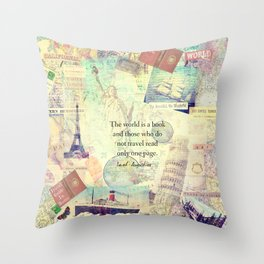 The world is a book TRAVEL QUOTE Throw Pillow
