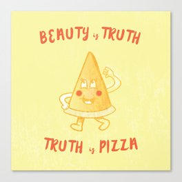 Truth is Pizza Canvas Print