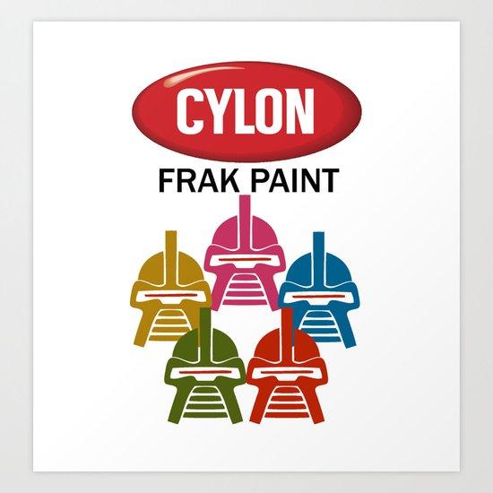 Cylon Frak Paint Art Print