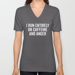 Caffeine And Anger Funny Quote Unisex V-Neck