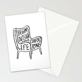 Life begins outside your comfort zone Stationery Cards