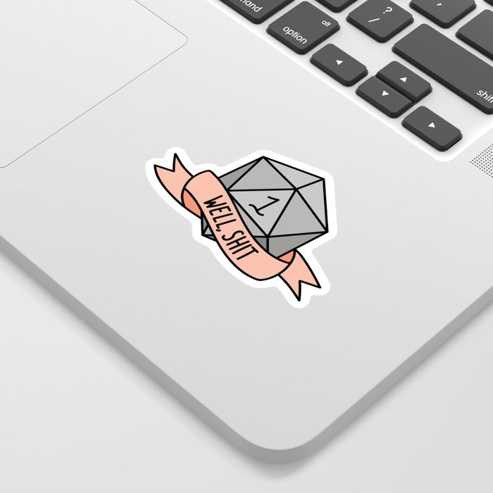 Well, Shit D20 Sticker