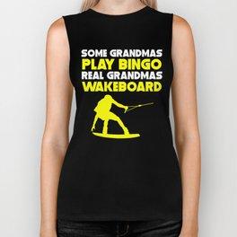 Some Grandmas Play Bingo Real Grandmas Wakeboard Biker Tank