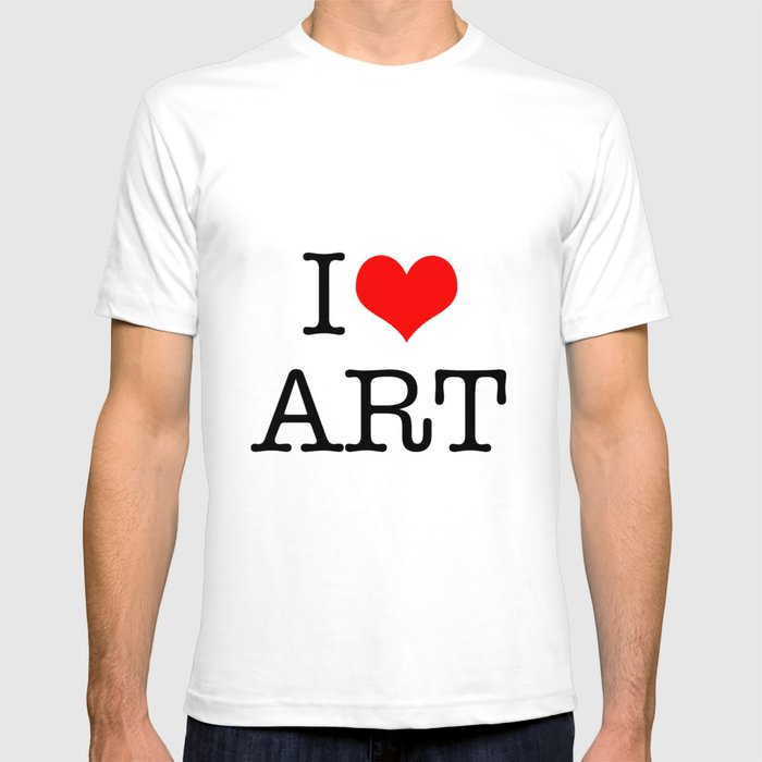I Love Art T-shirt by mosriera