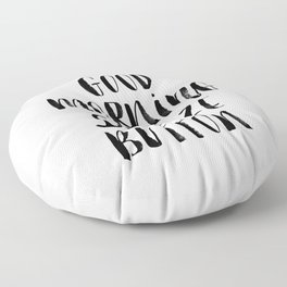 Good Morning Snooze Button black and white modern typography minimalism home room wall decor Floor Pillow