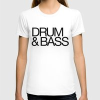 drum T-shirts featuring Drum & Bass by DropBass