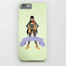 Fight Like a Girl: Batgirl Slim Case iPhone 6s