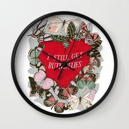 I still get butterflies Wall Clock