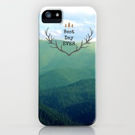 Best Day Ever! iPhone Case